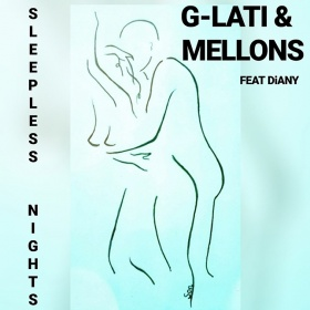 G-LATI & MELLONS FEAT. DIANY - SLEEPLESS NIGHTS